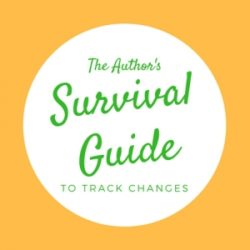 The Author's Survival Guide to Track Changes