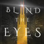 Blind the Eyes, K.A. Wiggins